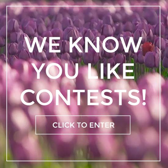 Enter Our Contest | Fraser Valley Tulip Festival | The Original Chilliwack